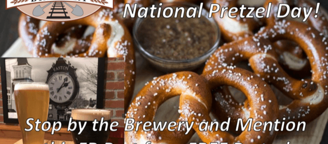 Today is National Pretzel Day! Stop by the Brewery and mention this Facebook post…